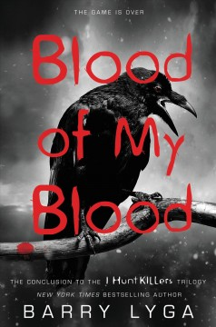 Blood of my blood - Barry Lyga.