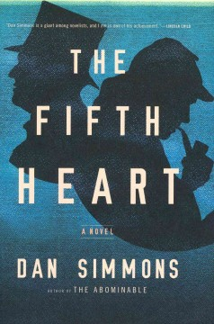 The fifth heart /  Dan Simmons. - Dan Simmons.