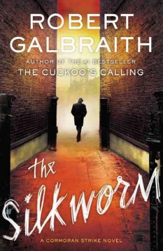 The silkworm - Robert Galbraith.