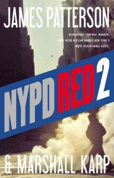 NYPD red 2 - James Patterson and Marshall Karp.