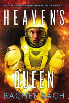 Heaven's queen - Rachel Bach.