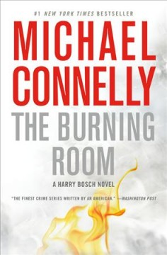The burning room : a novel  / Michael Connelly. - Michael Connelly.