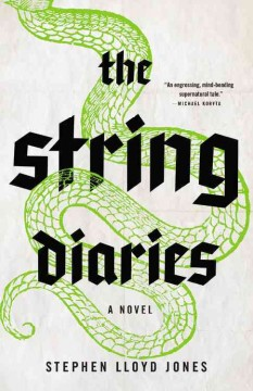 The string diaries - Stephen Lloyd Jones.