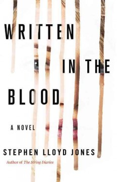 Written in the blood /  Stephen Lloyd Jones. - Stephen Lloyd Jones.