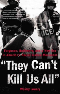 They Can't Kill Us All : The Story of #blacklivesmatter