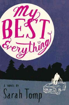 My best everything /  by Sarah Tomp. - by Sarah Tomp.