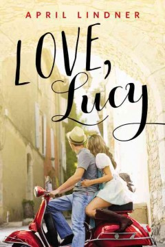 Love, Lucy /  April Lindner. - April Lindner.