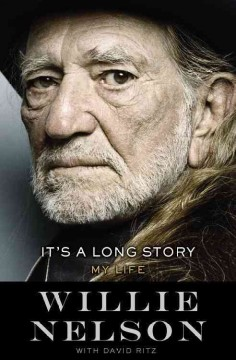It's A Long Story / Willie Nelson with David Ritz - Willie Nelson with David Ritz