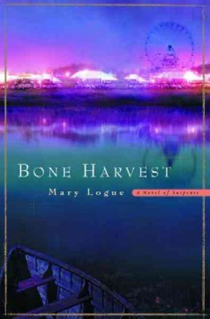 Bone harvest  Mary Logue. - Mary Logue.