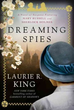 Dreaming Spies / Laurie R King - Laurie R King