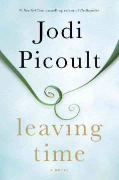 Leaving Time / Jodi Picoult - Jodi Picoult