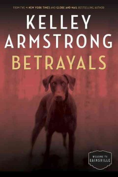 Betrayals : The Cainsville Series