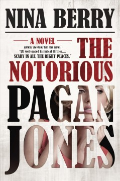 The Notorious Pagan Jones /  Nina Berry - Nina Berry