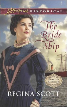 The bride ship - Regina Scott.