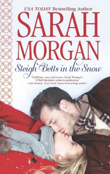 Sleigh bells in the snow /  Sarah Morgan.