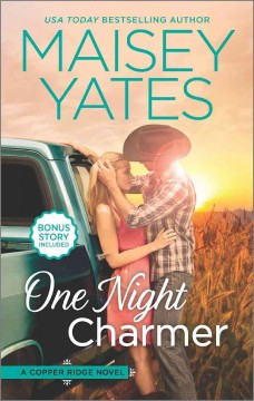 One night charmer /  Maisey Yates.