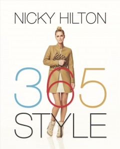 365 style - Nicky Hilton with Allie Kingsley.