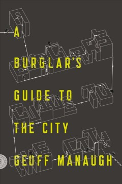 Burglar's Guide to the City