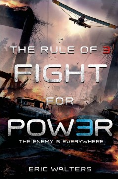 Fight for power /  Eric Walters. - Eric Walters.