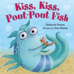 Kiss, Kiss, Pout-pout Fish