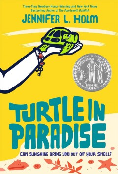 Turtle in paradise - Jennifer L. Holm.
