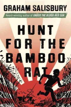 Hunt for the bamboo rat - Graham Salisbury.