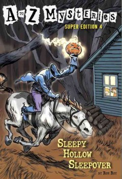 Sleepy Hollow sleepover / Roy, Ron - Roy, Ron