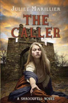 The caller - Juliet Marillier.