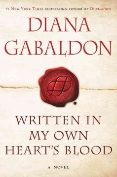 Written in my own heart's blood : a novel - Diana Gabaldon.