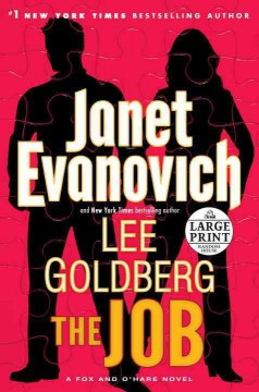 The job - Janet Evanovich and Lee Goldberg.