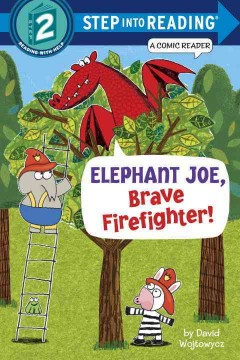 Elephant Joe, brave firefighter! /  by David Wojtowycz. - by David Wojtowycz.
