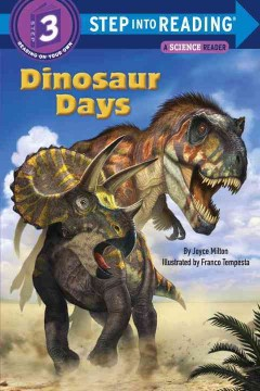 Dinosaur days - by Joyce Milton ; illustrated by Franco Tempesta.