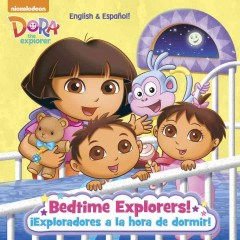 Bedtime explorers! = Exploradores a la hora de dormir! - written by Christine Ricci ; translated by Yuliana Gomez ; illustrated by Susan Hall.