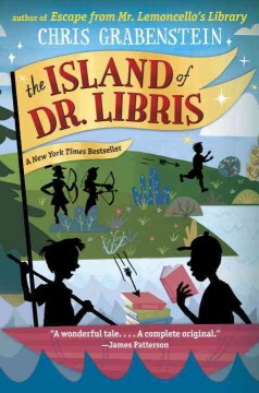 The island of Dr. Libris /  Chris Grabenstein. - Chris Grabenstein.