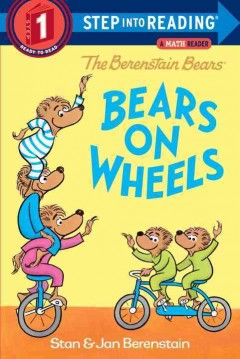 Bears on wheels - Stan & Jan Berenstain.