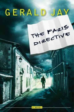 The Paris directive / Gerald Jay.