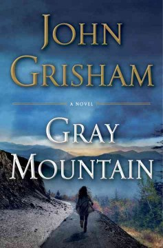 Gray Mountain - John Grisham.