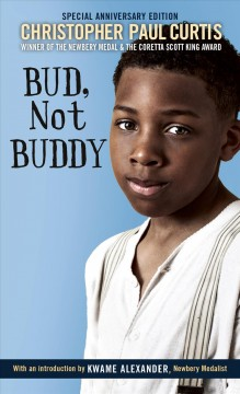 Bud, not Buddy /  Christopher Paul Curtis. - Christopher Paul Curtis.