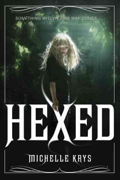 Hexed - Michelle Krys.