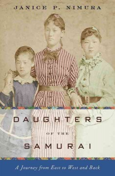 Daughters of the Samurai : A Journey from East to West and Back