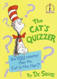 The cat's quizzer /  by Dr. Seuss. - by Dr. Seuss.