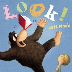 Look! /  Jeff Mack. - Jeff Mack.