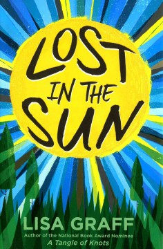 Lost in the sun /  Lisa Graff. - Lisa Graff.