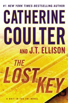 The lost key - Catherine Coulter, and J.T. Ellison.