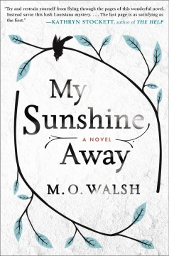 My Sunshine Away / M O Walsh - M O Walsh