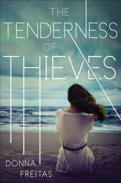 The tenderness of thieves /  Donna Freitas. - Donna Freitas.