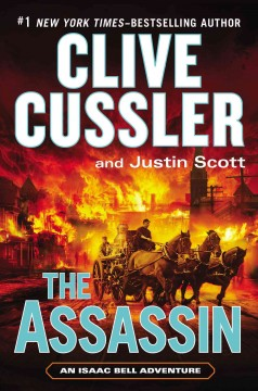 The assassin /  Clive Cussler and Justin Scott. - Clive Cussler and Justin Scott.