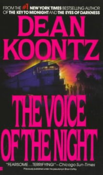 The voice of the night /  Dean R. Koontz.