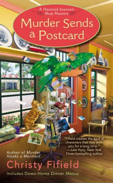 Murder sends a postcard - Christy Fifield.