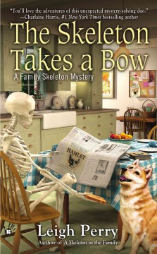 The skeleton takes a bow - Leigh Perry.